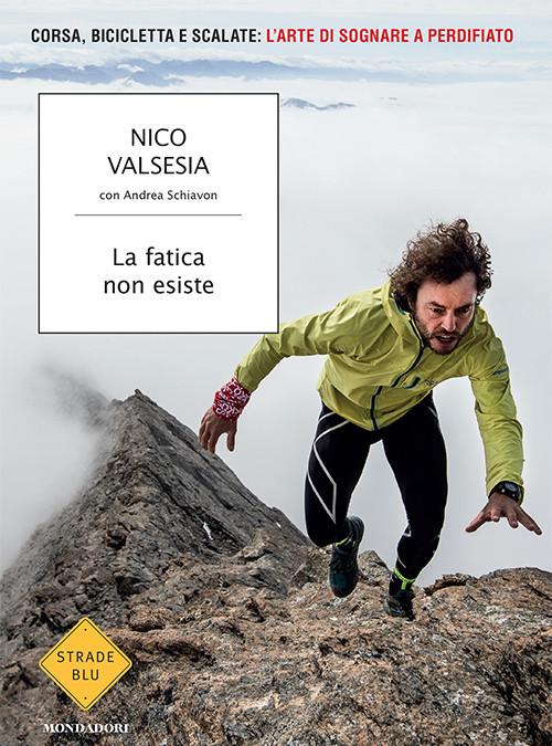 [Libri] La fatica non esiste – Nico Valsesia